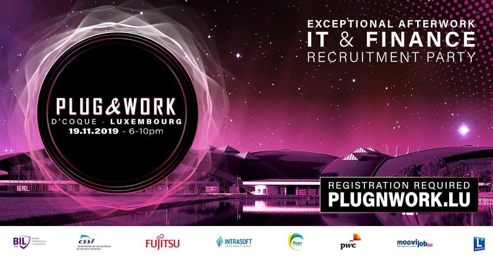 PLug&Work Luxembourg 2019 Recrutement IT et Finance
