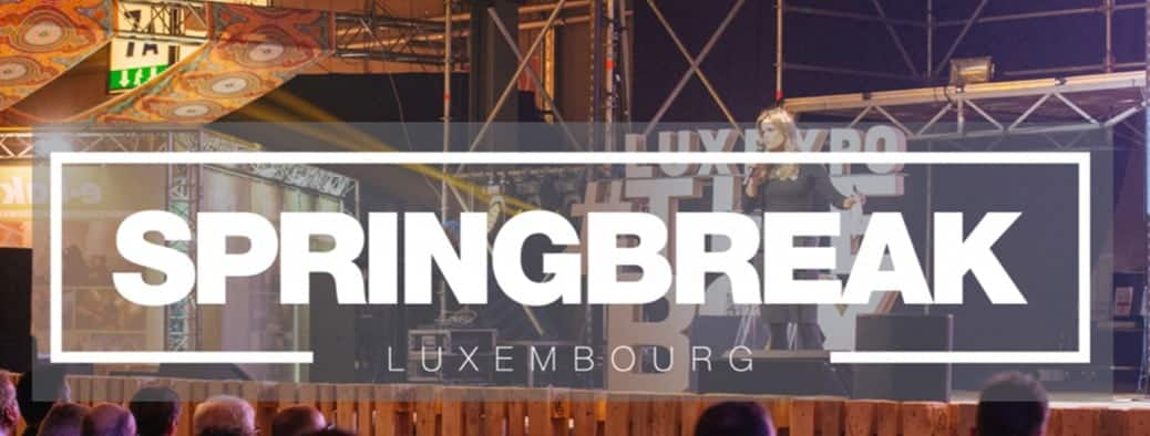 Springbreak Luxembourg, be ahead of your time !